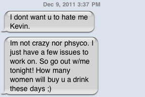 What crazy looks like through text - The sequel