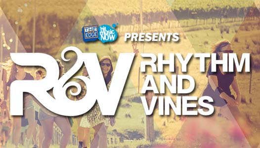 Win your tickets now! - The Edge & The Rhythm Group are super stoked to present Rhythm and Vines 2013/2014! Listen to The Edge or enter here to win your tickets!