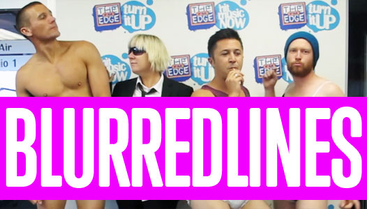Check out the video here! - This is definitely not for the faint hearted... Jay-Jay, Mike & Dom recreate Robin Thicke's hit track 'Blurred Lines' but don't go expecting sexy ladies...